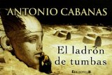 Portada de EL LADRON DE TUMBAS (COLECCION LIBRINOS)