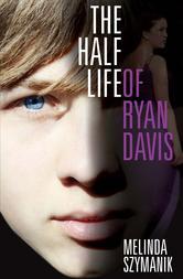 Portada de THE HALF LIFE OF RYAN DAVIS