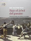 Portada de BAJO EL ARBOL DEL PARAISO HISTORIA DE LOS ESTUDIOS SOBRE EL FOLCLORE Y SUS PARADIGMAS