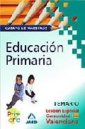 Portada de CUERPO DE MAESTROS. EDUCACIÓN PRIMARIA. TEMARIO. EDICION ESPECIALCOMUNIDAD VALENCIANA