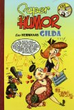 Portada de SUPER HUMOR CLASICOS Nº8: LAS HERMANAS GILDA, 60º ANIVERSARIO