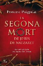 Portada de LA SEGONA MORT DE JESÚS DE NATZARET (EBOOK)
