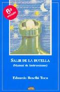Portada de SALIR DE LA BOTELLA: MANUAL DE INSTRUCCIONES