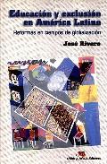 Portada de EDUCACION Y EXCLUSION EN AMERICA LATINA: REFORMAS EN TIEMPOS DE GLOBALIZACION