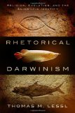 Portada de RHETORICAL DARWINISM: RELIGION, EVOLUTION, AND THE SCIENTIFIC IDENTITY