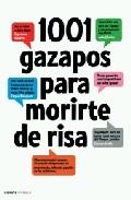 Portada de 1001 GAZAPOS PARA MORIRTE DE RISA