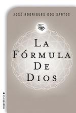 Portada de LA FÓRMULA DE DIOS