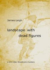 Portada de LANDSCAPE WITH DEAD FIGURES