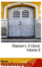 Portada de MANNERS: A NOVEL, VOLUME II