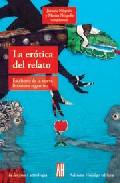 Portada de LA EROTICA DEL RELATO ESCRITORES DE LA NUEVA LITERATURA ARGENTINA