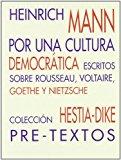 Portada de POR UNA CULTURA DEMOCRATICA ESCRITOS SOBRE ROUSSEAU, VOLTAIRE, GOETHE Y NIETZSCHE