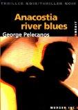 Portada de ANACOSTIA RIVER BLUES (THRILLER NOIR)