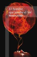 Portada de EL HOMBRE QUE AMABA EL SOL (EBOOK)
