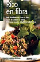 Portada de RICO EN FIBRA: GUIA DE ALIMENTOS RICOS EN FIBRA