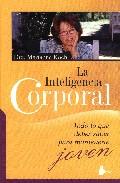 Portada de LA INTELIGENCIA CORPORAL: TODO LO QUE DEBES SABER PARA MANTENERTEJOVEN