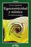 Portada de EGOCENTRIDAD Y MISTICA: UN ESTUDIO ANTROPOLOGICO