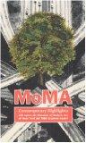 Portada de MOMA CONTEMPORARY HIGHLIGHTS. 250 OPERE DAL MUSEUM OF MODERN ART DI NEW YORK DAL 1980 AI GIORNI NOSTRI