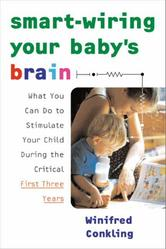 Portada de SMART-WIRING YOUR BABY'S BRAIN