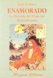Portada de ENAMORADO HISTORIA DEL PRINCIPE BODHIDHARMA