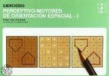 Portada de EJERCICIOS PERCEPTIVO-MOTORES DE ORIENTACION ESPACIAL I, PRIMER NIVEL