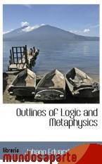 Portada de OUTLINES OF LOGIC AND METAPHYSICS