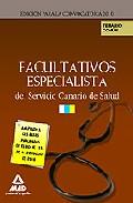 Portada de FACULTATIVOS ESPECIALISTAS DEL SERVICIO CANARIO DE SALUD. TEMARIO