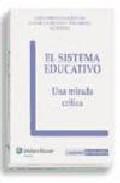 Portada de EL SISTEMA EDUCATIVO: UNA MIRADA CRITICA