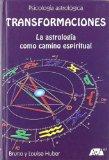 Portada de TRANSFORMACIONES: LA ASTROLOGIA COMO CAMINO ESPIRITUAL