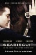 Portada de SEABISCUIT: THE TRUE STORY OF THREE MEN AND A RACEHORSE