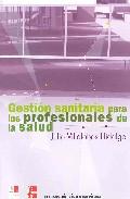 Portada de GESTION SANITARIA PARA LOS PROFESIONALES DE LA SALUD