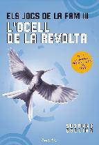 Portada de ELS JOCS DE LA FAM 3. L'OCELL DE LA REVOLTA (EBOOK)