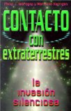 Portada de CONTACTO CON EXTRATERRESTRES: LA INVASION SILENCIOSA