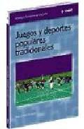 Portada de JUEGOS Y DEPORTES POPULARES-TRADICIONALES