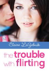 Portada de THE TROUBLE WITH FLIRTING