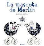 Portada de LA MASCOTA DE MERLIN