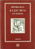 Portada de HISTORIA DE LA ALQUIMIA EN ESPAÑA
