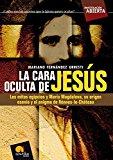 Portada de LA CARA OCULTA DE JESUS