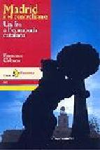 Portada de MADRID I EL CENTRALISME. UN FRE A L'ECONOMIA CATALANA (EBOOK)