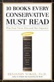 Portada de 10 BOOKS EVERY CONSERVATIVE MUST READ: PLUS FOUR NOT TO MISS AND ONE IMPOSTER