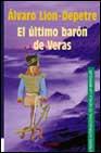 Portada de EL ULTIMO BARON DE VERAS
