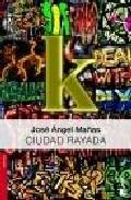Portada de CIUDAD RAYADA