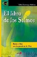 Portada de EL LIBRO DE LOS SALMOS: REZAR A DIOS CON LAS PALABRAS DE DIOS