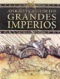 Portada de APOGEO Y CAIDA DE LOS GRANDES IMPERIOS