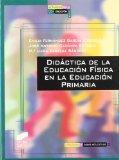Portada de DIDACTICA DE LA EDUCACION FISICA EN LA EDUACION PRIMARIA