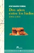 Portada de DOS AÑOS ENTRE LOS HIELOS, 1901-1903