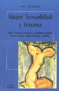 Portada de MUJER, SEXUALIDAD Y TRAUMA