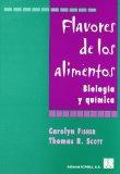 Portada de FLAVORES DE LOS ALIMENTOS: BIOLOGIA Y QUIMICA