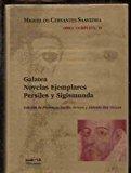 Portada de GALATEA ; NOVELAS EJEMPLARES ; PERSILES Y SIGISMUNDA