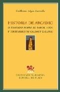 Portada de HISTORIA DE ARCADIO O TRATADO SOBRE EL SABER, USOS Y COSTUMBRES DE GALLOS Y GALLINAS