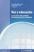Portada de VOZ Y EDUCACION: LA NARRATIVA COMO ENFOQUE DE INTERPRETACION DE LA REALIDAD